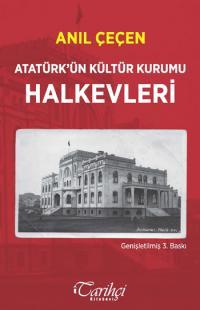 Atatürk'ün Kültür Kurumu HALKEVLERİ