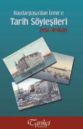 Haydarpaşa'dan İzmir'e Tarih Söyleşileri